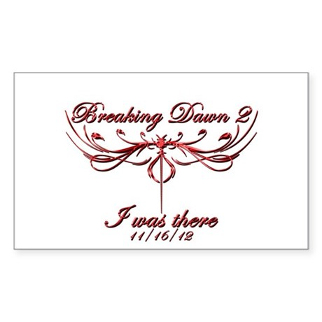 Breaking Dawn 2 I was there Sticker (Rectangle)