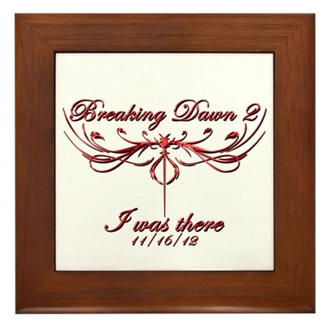 Breaking Dawn 2 I was there Framed Tile