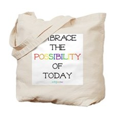embrace possibility ~ Tote Bag
