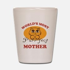 One Purrfect Mother Shot Glass
