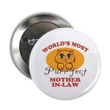 """One Purrfect Mother-In-Law 2.25"""" Button"""