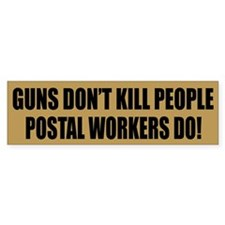 Postal Workers Bumper Bumper Sticker