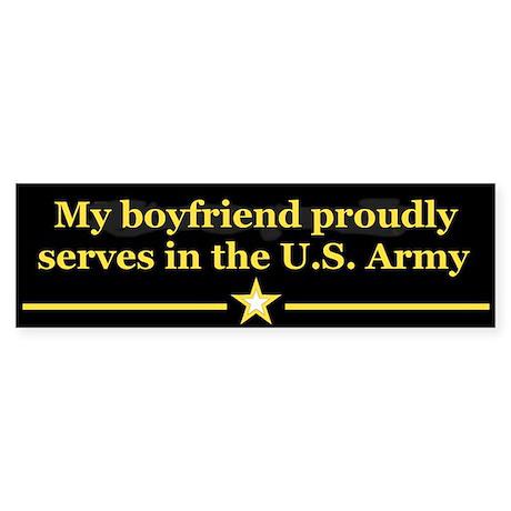 My boyfriend proudly serves Bumper Sticker