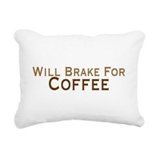 Will Brake For Coffee Rectangular Canvas Pillow