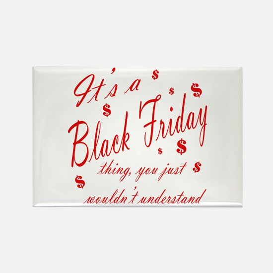 black friday thing.png Rectangle Magnet