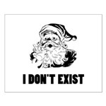 Santa Dont Exist Small Poster
