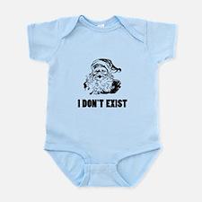 Santa Dont Exist Infant Bodysuit