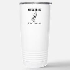 Wrestling Looks Gay Stainless Steel Travel Mug