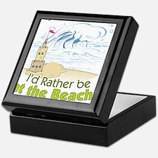 I'd rather be at the Beach! Keepsake Box