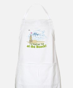 I'd rather be at the Beach! Apron