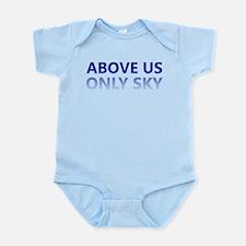 Above Us Only Sky Infant Bodysuit