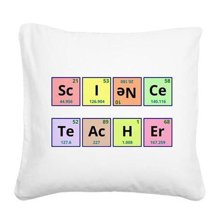 Science Teacher Square Canvas Pillow