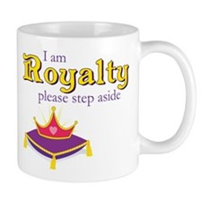 I am Royalty Mug