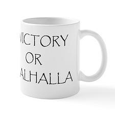 victory or valhalla Mug