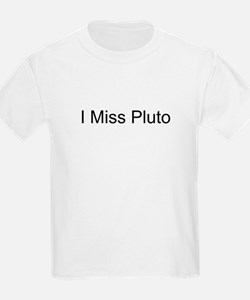 I Miss Pluto Kids T-Shirt