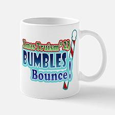 Christmas Truism Bumbles Bounce Design Mug