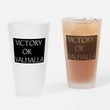 VICTORY OR VALHALLA BLACK Drinking Glass
