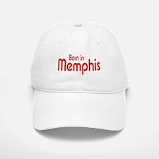 Born in Memphis Baseball Baseball Cap