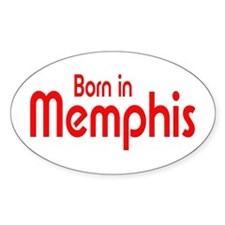 Born in Memphis Oval Decal