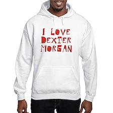 Distressed I Love Dexter Morgan Hoodie