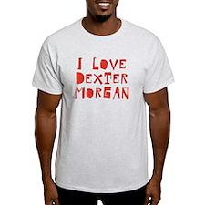 Distressed I Love Dexter Morgan T-Shirt