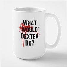 What would Dexter Do Blood Splatter Large Mug