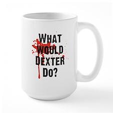 What would Dexter Do Blood Splatter Mug