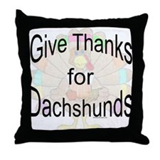 Thanks for Dachshund Throw Pillow