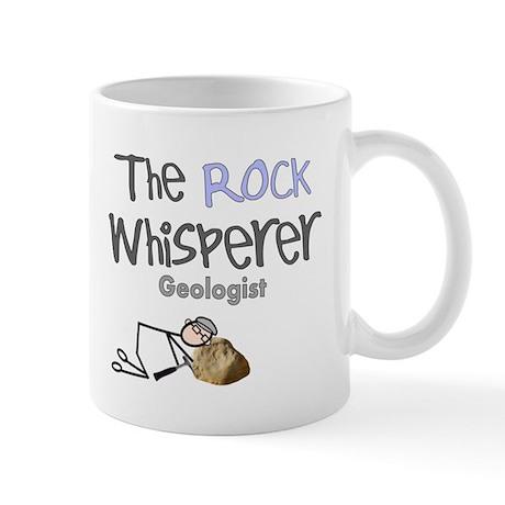 The rock whisperer Geologist Mugs