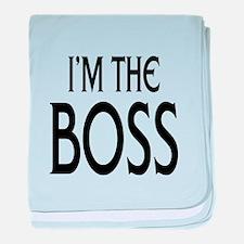 Im the Boss: baby blanket
