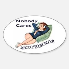 Nobody Cares Oval Decal