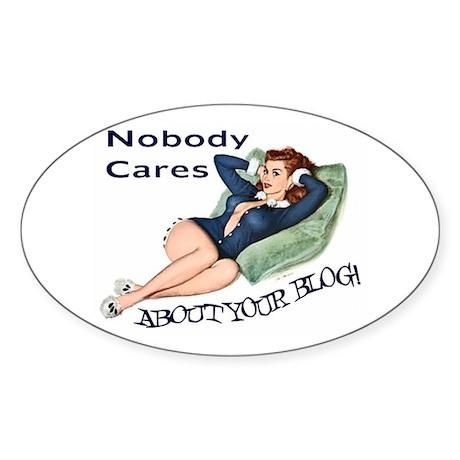 Nobody Cares Oval Sticker