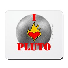 I Love Pluto! Mousepad
