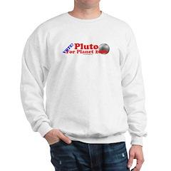 Vote - Pluto For Planet 2006 Sweatshirt