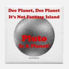 Pluto is a Planet! Tile Coaster