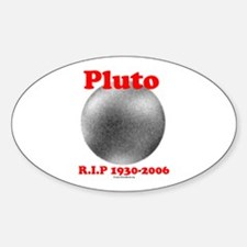 Pluto - RIP 1930-2006 Oval Decal