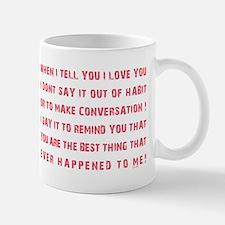 THE BEST THING... Mug