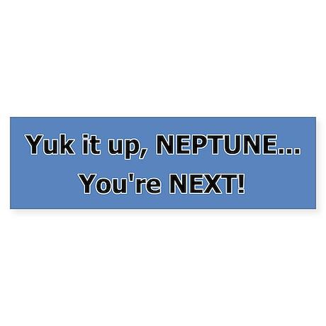 Pluto: Neptune's Next Bumper Sticker