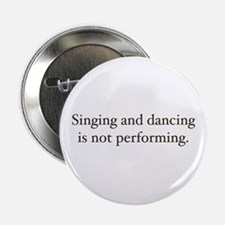 Sing and dancing Button