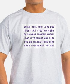 THE BEST THING... T-Shirt