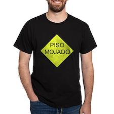 """Spanish """"Wet Floor"""" Black T-Shirt"""