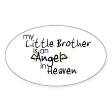 My little brother is an Angel Oval Decal