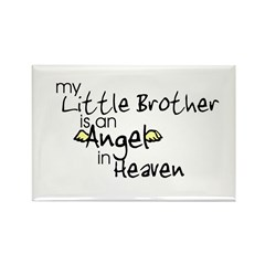 My little brother is an Angel Rectangle Magnet (10