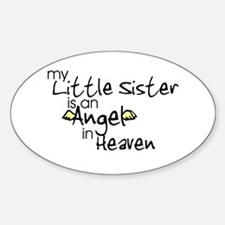 My little sister is an Angel Oval Stickers