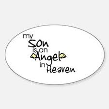 My son is an Angel Oval Decal