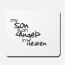 My son is an Angel Mousepad