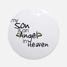 My son is an Angel Ornament (Round)