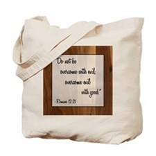 ROMANS 12:21 Tote Bag