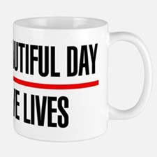 Its a Beautiful Day to Save Lives Small Mugs