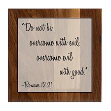 ROMANS 12:21 Tile Coaster
